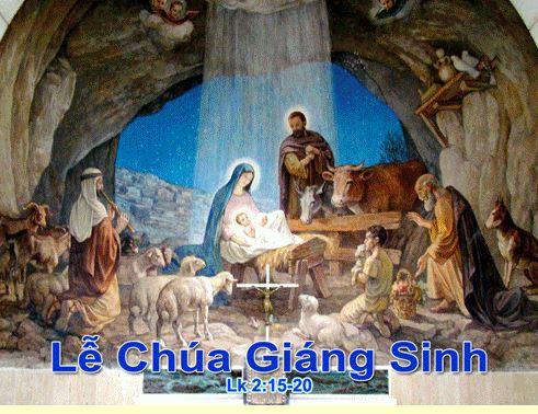 Lễ Rạng Đông - Chúa Giáng Sinh - Dec. 25 - Năm A