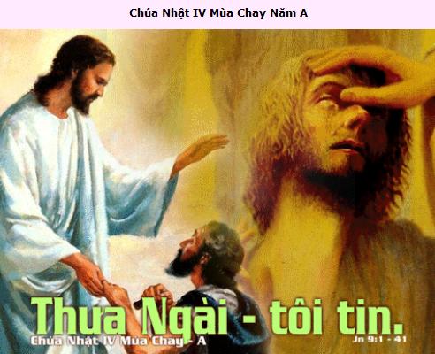 Suy Niệm - Chúa Nhật 4 Mùa Chay - March 22 - Năm A
