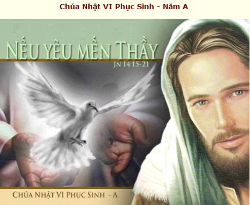 Suy Niệm - Chúa Nhật 6 Phục Sinh - May 17 - Năm A  &  Thánh Lễ Trực Tuyến Online Mass