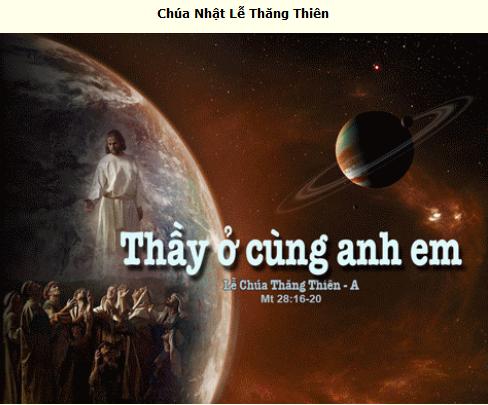 Suy Niệm - Chúa Nhật 7 Phục Sinh - Lễ Thăng Thiên - May 24 - Năm A  & Thánh Lễ Online Mass