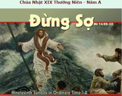 Suy Niệm - Chúa Nhật 19 Thường Niên - August 09 - Năm A - Daily Mass Thánh Lễ Online