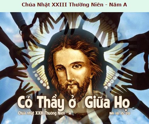 Suy Niệm - Chúa Nhật 23 Thường Niên - September 06 - Năm A - Daily Mass Thánh Lễ Online