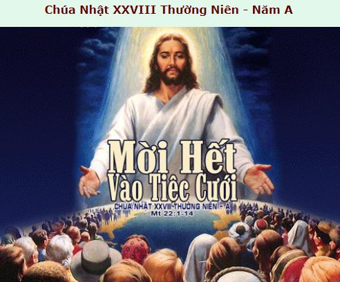 Suy Niệm - Chúa Nhật 28 Thường Niên - October 11 - Năm A - Daily Mass Thánh Lễ Online