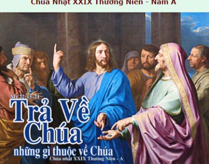 Suy Niệm - Chúa Nhật 29 Thường Niên - October 18, - Năm A - Daily Mass Thánh Lễ Online