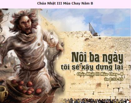 Suy Niệm  - Chúa Nhật 3 Mùa Chay - Mar. 07 - Năm B - Daily Mass Thánh Lễ Online