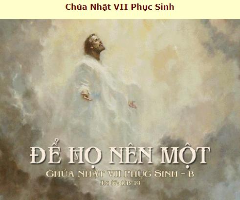 Suy Niệm - Chúa Nhật 7 Phục Sinh - May 13 - Năm B