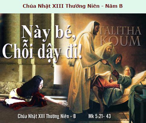 Suy Niệm - Chúa Nhật 13 Thường Niên - July 01 - Năm B