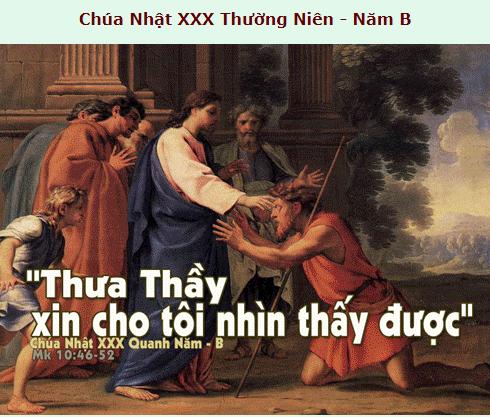 Suy Niệm - Chúa Nhật 30 Thường Niên - October 28 - Năm B
