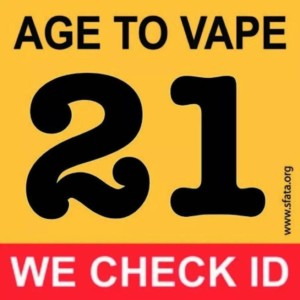 We check IDs - Age to Vape 18 to 21