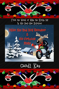 Book Cover: Dylan the Bad Boy Reindeer & His Virtuous Mate (#5)