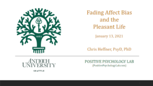 Fading-Affect-Bias-and-The-Pleasant-Life