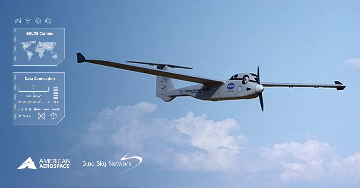 American Aerospace Selects Blue Sky Network's SkyLink Solution for Testing & Integration on the AiRanger™ UAS