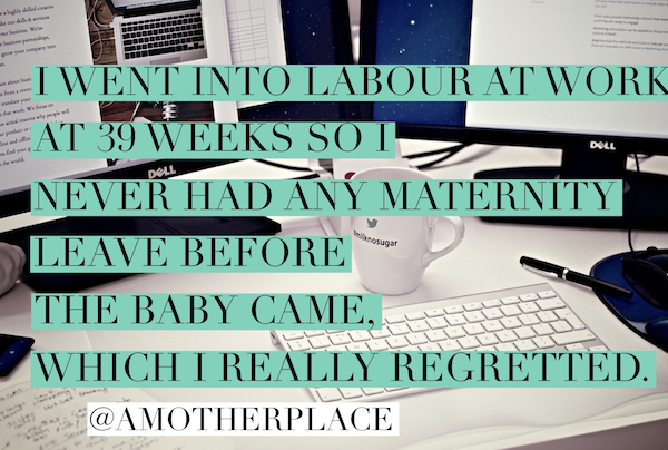 When should I go on maternity leave?