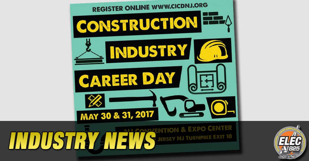 Construction Industry Career Day, May 30-31, 2017