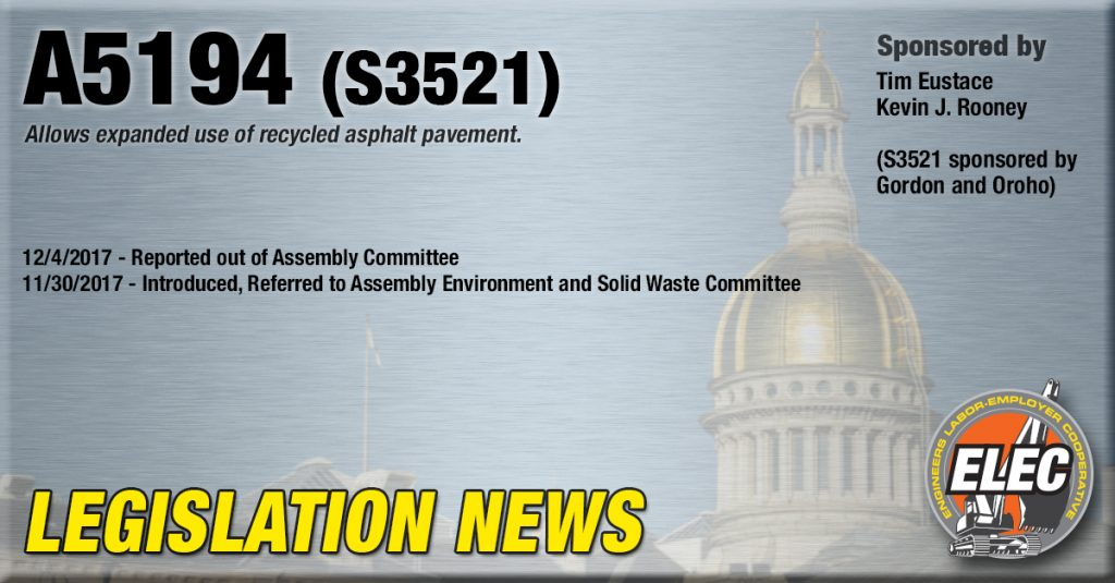 Legislation Update: A5194 Allowing for Expanded use of Recycled Asphalt Pavement Reported out of Assembly Committee