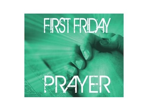 First Friday Prayer and Fasting