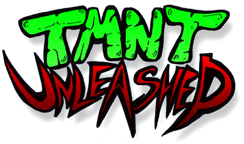 TMNT Unleashed HIT LIST