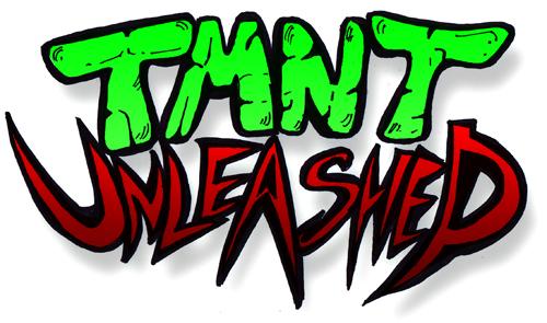 TMNT Unleashed HIT LIST