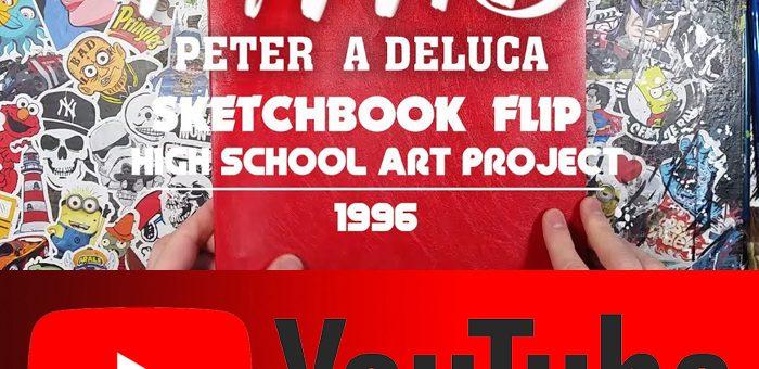 Sketchbook Flip Through – High School Art Project – Peter A DeLuca AKAPAD