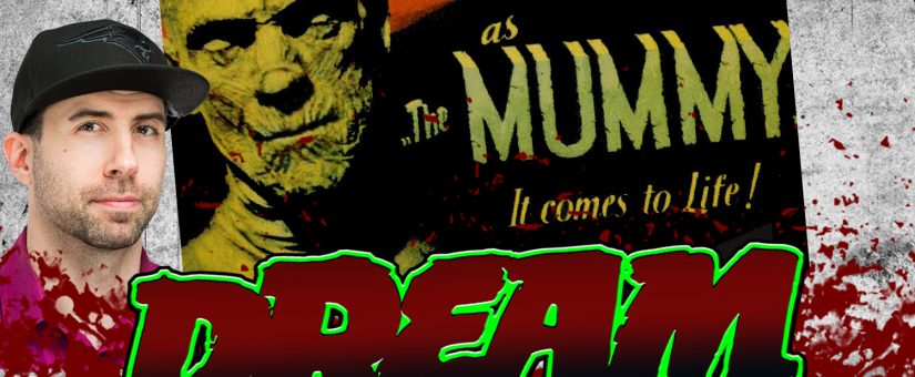 THE MUMMY – Day 20 of the 31 Days of Dread