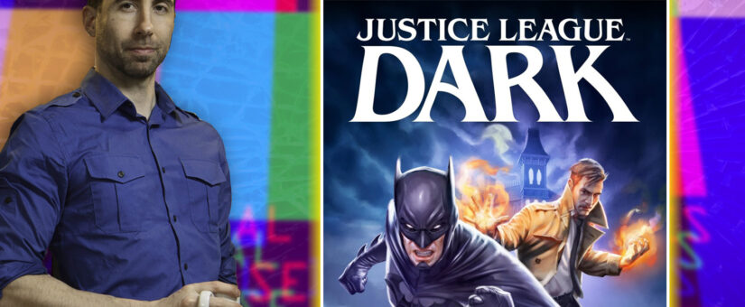 #304 Justice League Dark – DC Animation