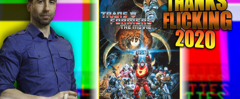 #342 THANKSFLICKING – Transformers The Movie