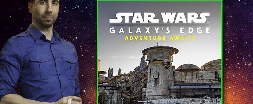 #358 – Star Wars Galaxy's Edge