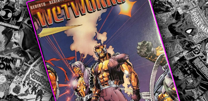 Wildstorm Wednesday – Wetworks