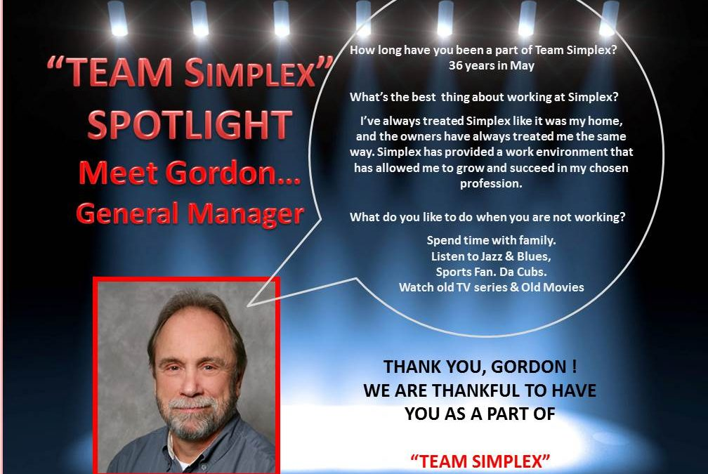 "Team Simplex: Spotlight ""photo"" of Gordon Merry, the General MGR at Simplex System Controls."