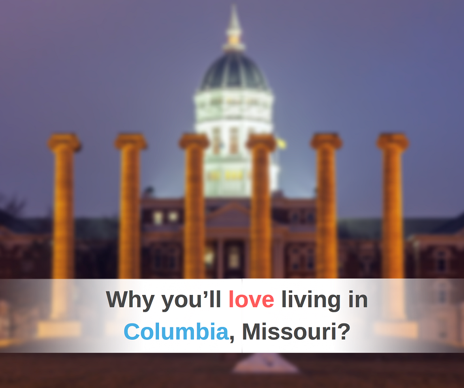 Living in Columbia Misosuri - USA Mortgage
