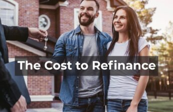 The Cost to Refinance my Mortgage