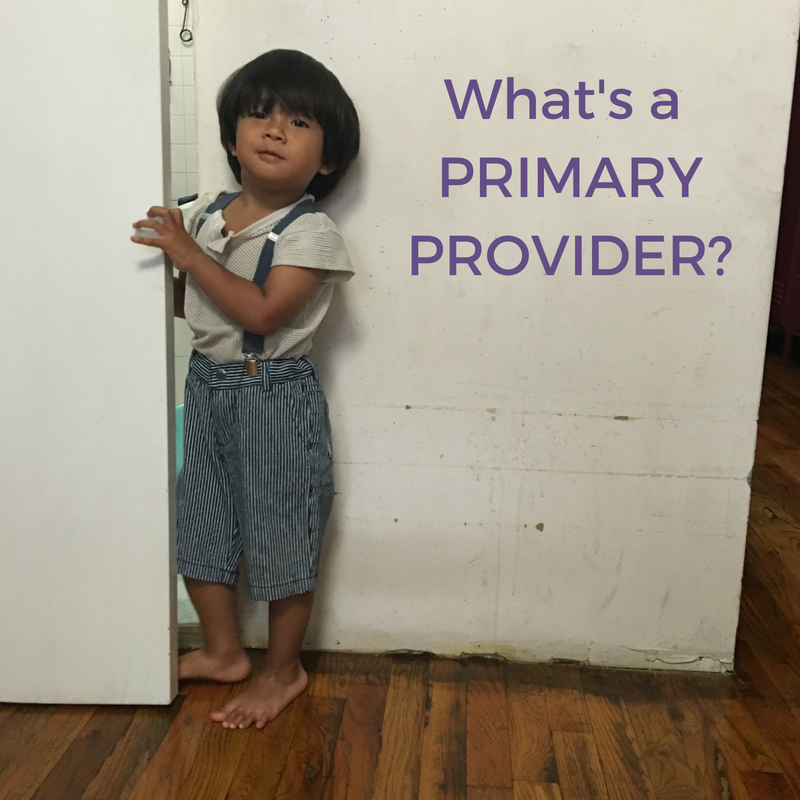 What's a PRIMARY PROVIDER