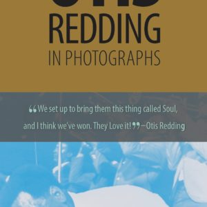 Otis Redding The King of Soul I Photographs exhibit