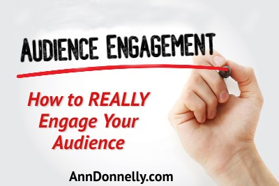 how to engage your audience