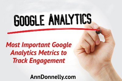 most important google analytics metrics