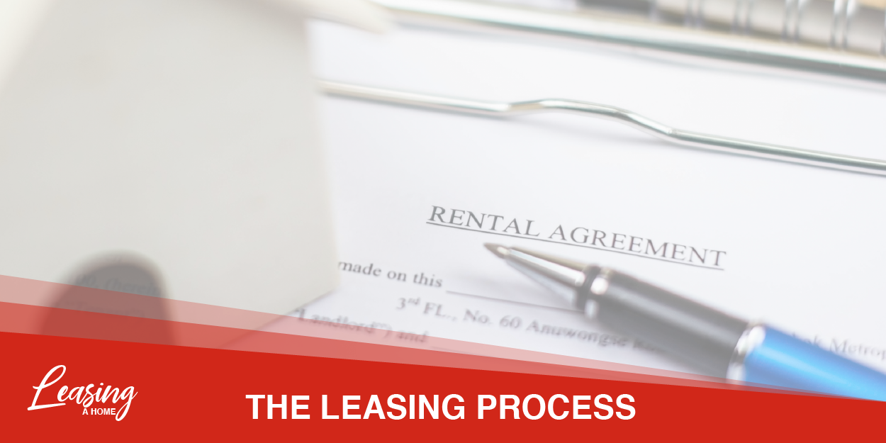 What to Expect When Leasing A Home