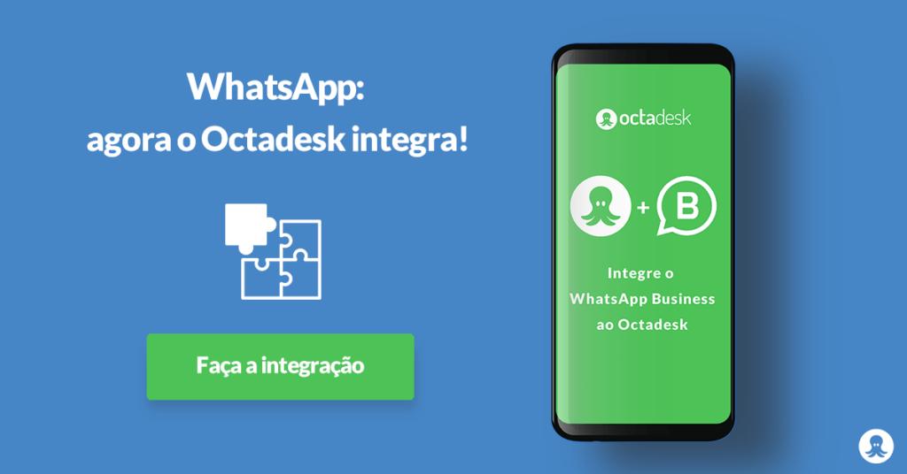 Atendimento via Whatsapp - Integração do Whatsapp com o sistema de helpdesk da Octadesk