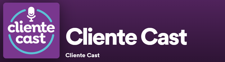 Cliente Cast podcast