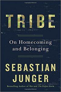 Tribe Sebastian Junger returning veterans