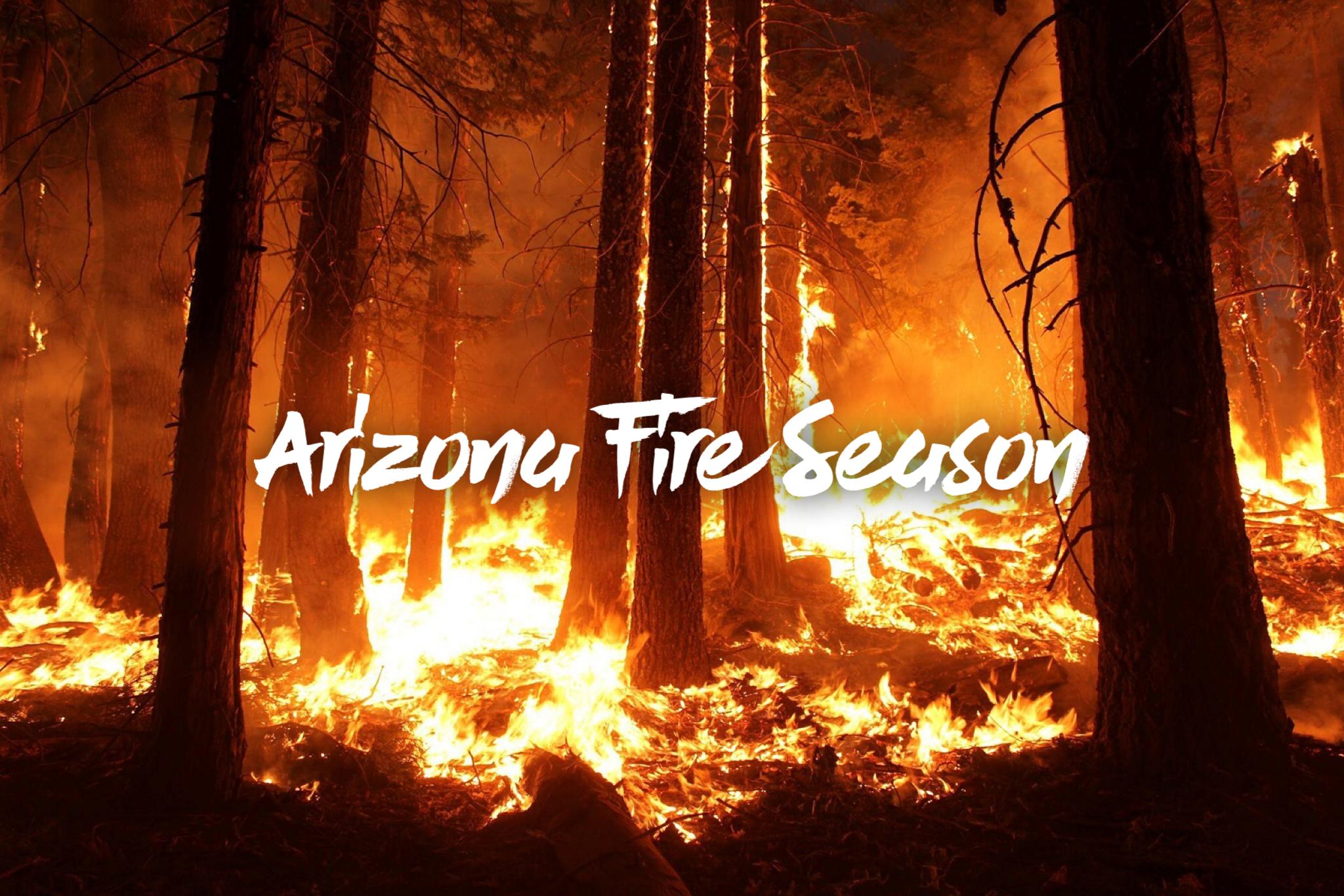 Arizona Fire Season