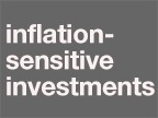Inflation Sensitive Investments