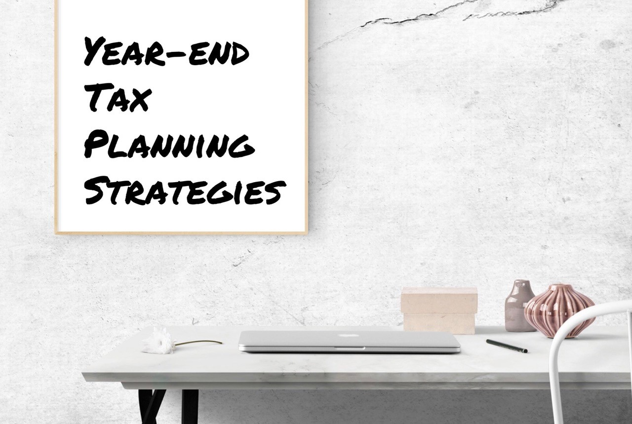 2018 Year-End Tax Planning Opportunities