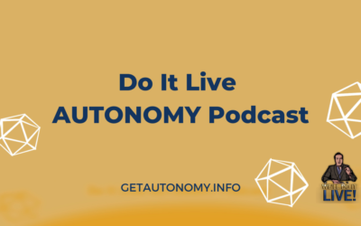 Do It Live! AUTONOMY Podcast – Episode 003