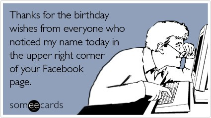 Facebook Someecards Birthday