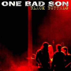 One Bad Son Black Buffalo album