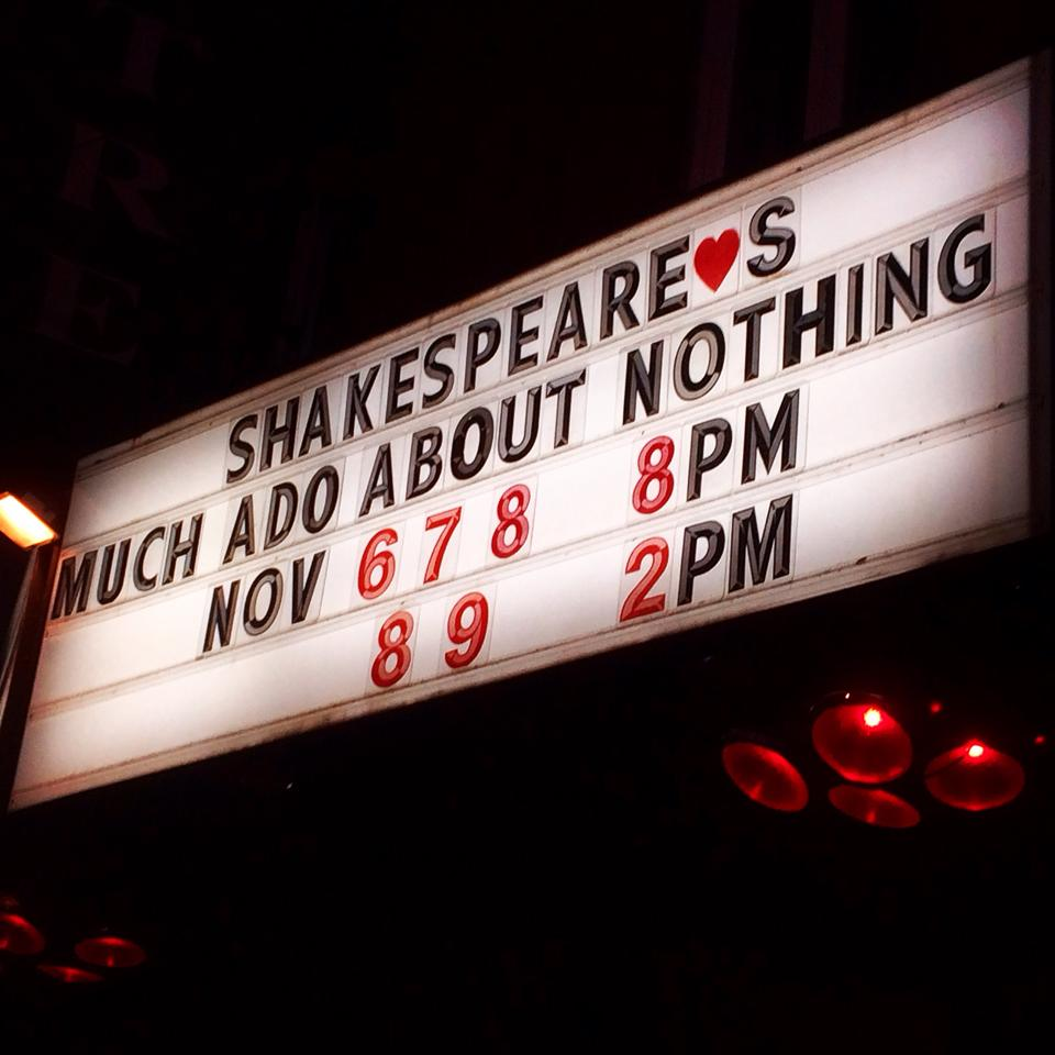 Much Ado About Nothing. Theatre St Catherine banner