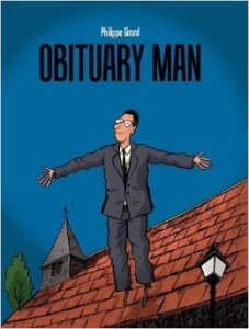 Obituary Man by Philippe Girard