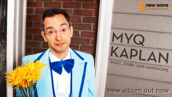 myq-kaplan-small-dork-and-handsome-album-cover