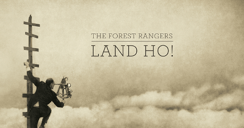 The Forest Rangers - Land Ho!