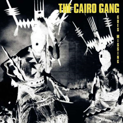 "Album cover of the Cairo Gang's newest album, ""Goes Missing""."